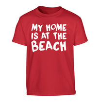 My home is at the beach Children's red Tshirt 12-14 Years