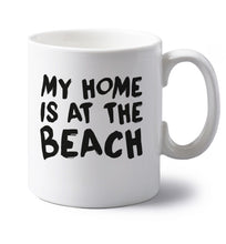 My home is at the beach left handed white ceramic mug