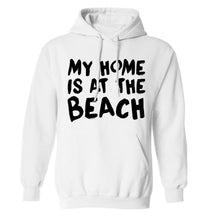 My home is at the beach adults unisex white hoodie 2XL