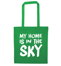 My home is in the sky green tote bag