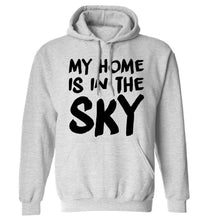 My home is in the sky adults unisex grey hoodie 2XL