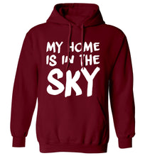 My home is in the sky adults unisex maroon hoodie 2XL
