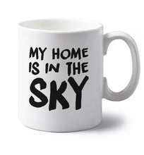 My home is in the sky left handed white ceramic mug