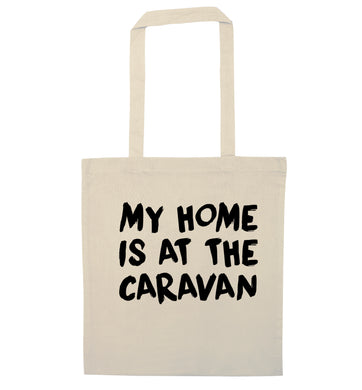 My home is at the caravan natural tote bag
