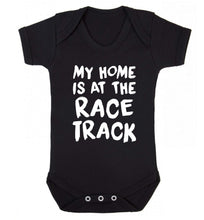 My home is at the race track Baby Vest black 18-24 months