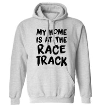 My home is at the race track adults unisex grey hoodie 2XL