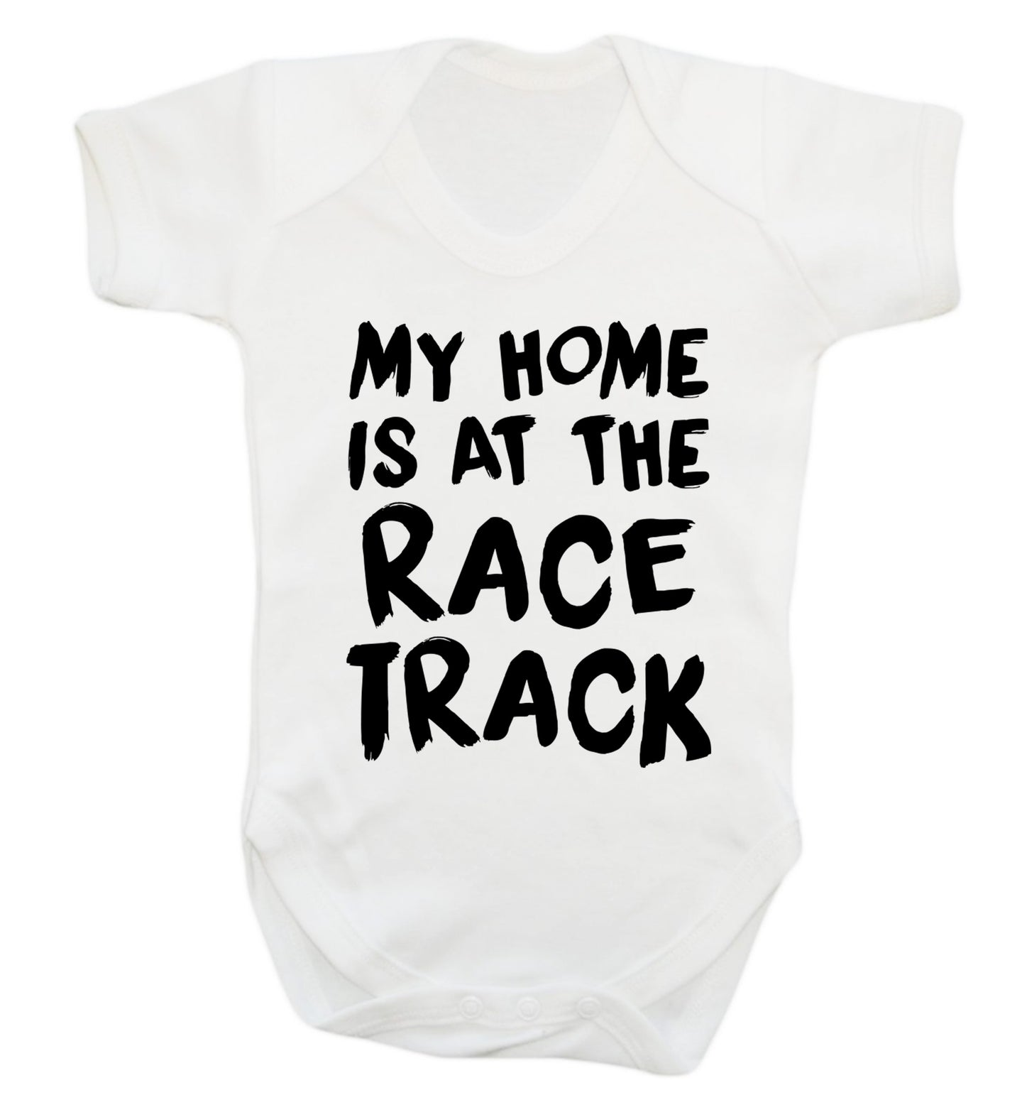 My home is at the race track Baby Vest white 18-24 months