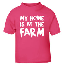 My home is at the farm pink Baby Toddler Tshirt 2 Years