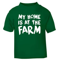 My home is at the farm green Baby Toddler Tshirt 2 Years