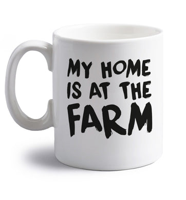My home is at the farm right handed white ceramic mug