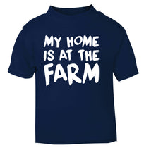 My home is at the farm navy Baby Toddler Tshirt 2 Years