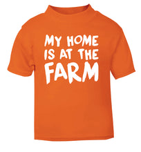 My home is at the farm orange Baby Toddler Tshirt 2 Years
