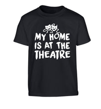 My home is at the theatre Children's black Tshirt 12-14 Years