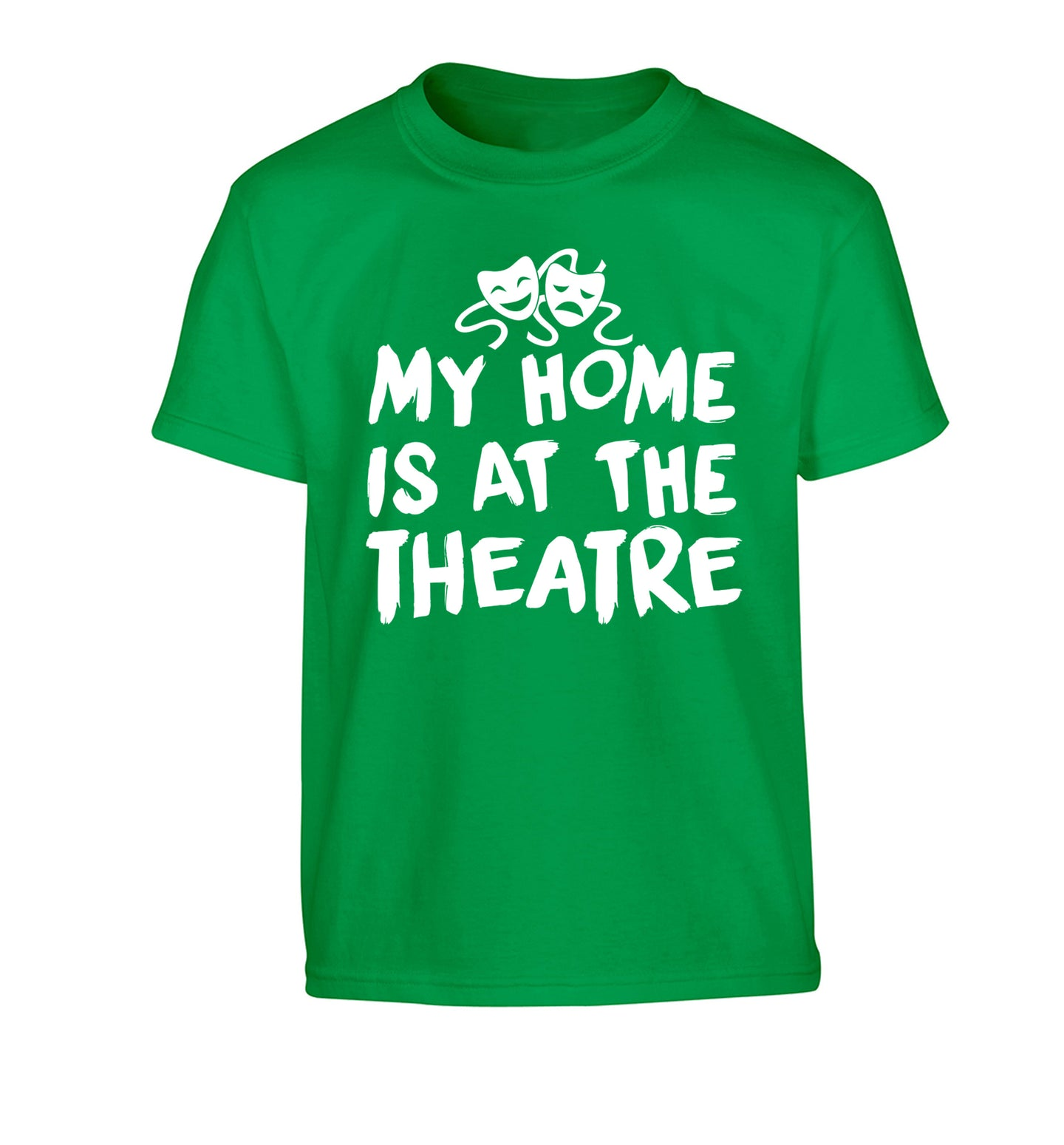 My home is at the theatre Children's green Tshirt 12-14 Years