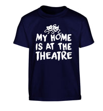 My home is at the theatre Children's navy Tshirt 12-14 Years