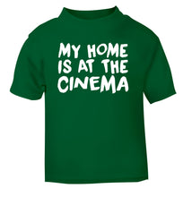 My home is at the cinema green Baby Toddler Tshirt 2 Years