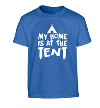 My home is at the tent Children's blue Tshirt 12-14 Years