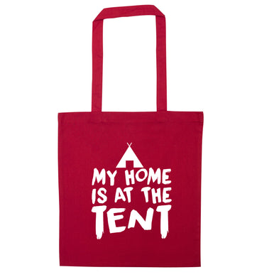 My home is at the tent red tote bag