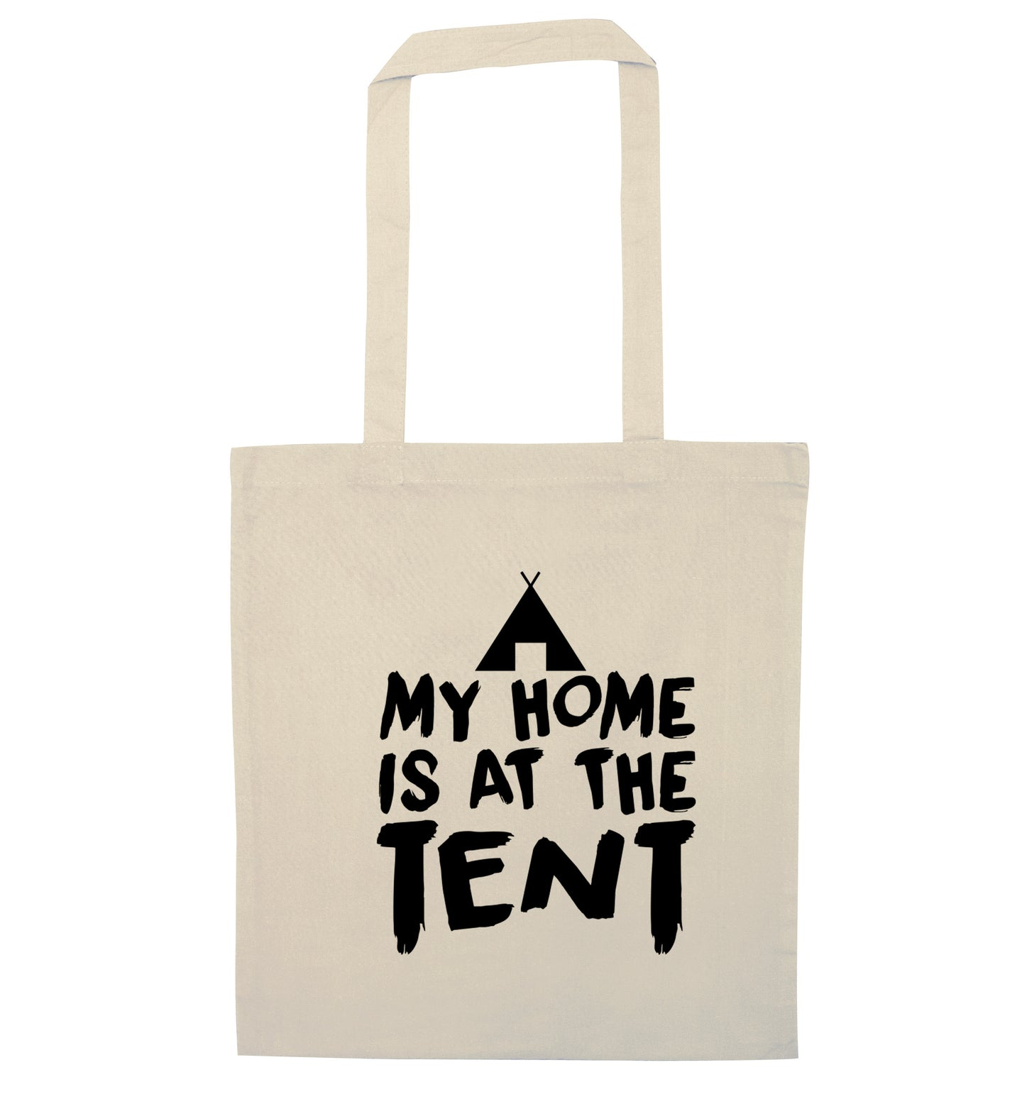 My home is at the tent natural tote bag