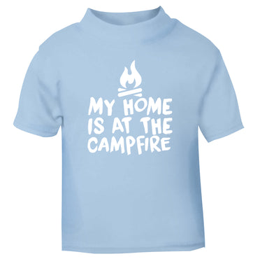 My home is at the campfire light blue Baby Toddler Tshirt 2 Years