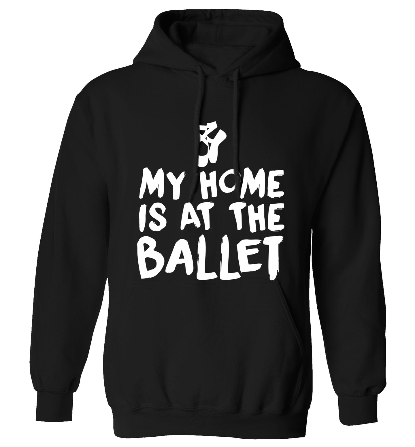 My home is at the dance studio adults unisex black hoodie 2XL
