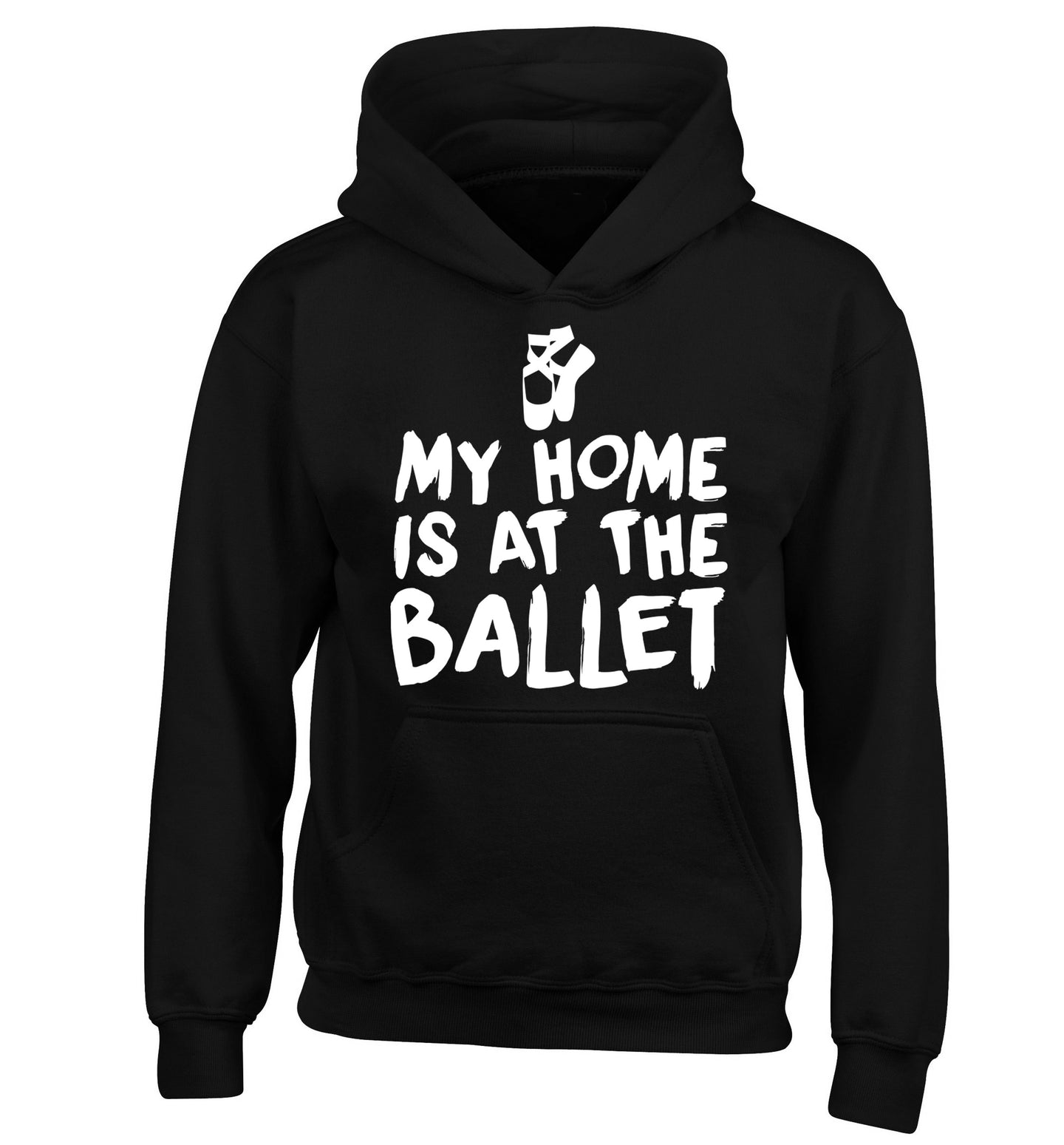My home is at the ballet children's black hoodie 12-14 Years