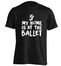 My home is at the dance studio adults unisex black Tshirt 2XL