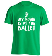 My home is at the dance studio adults unisex green Tshirt 2XL