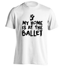 My home is at the dance studio adults unisex white Tshirt 2XL