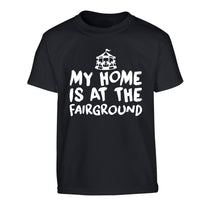 My home is at the fairground Children's black Tshirt 12-14 Years