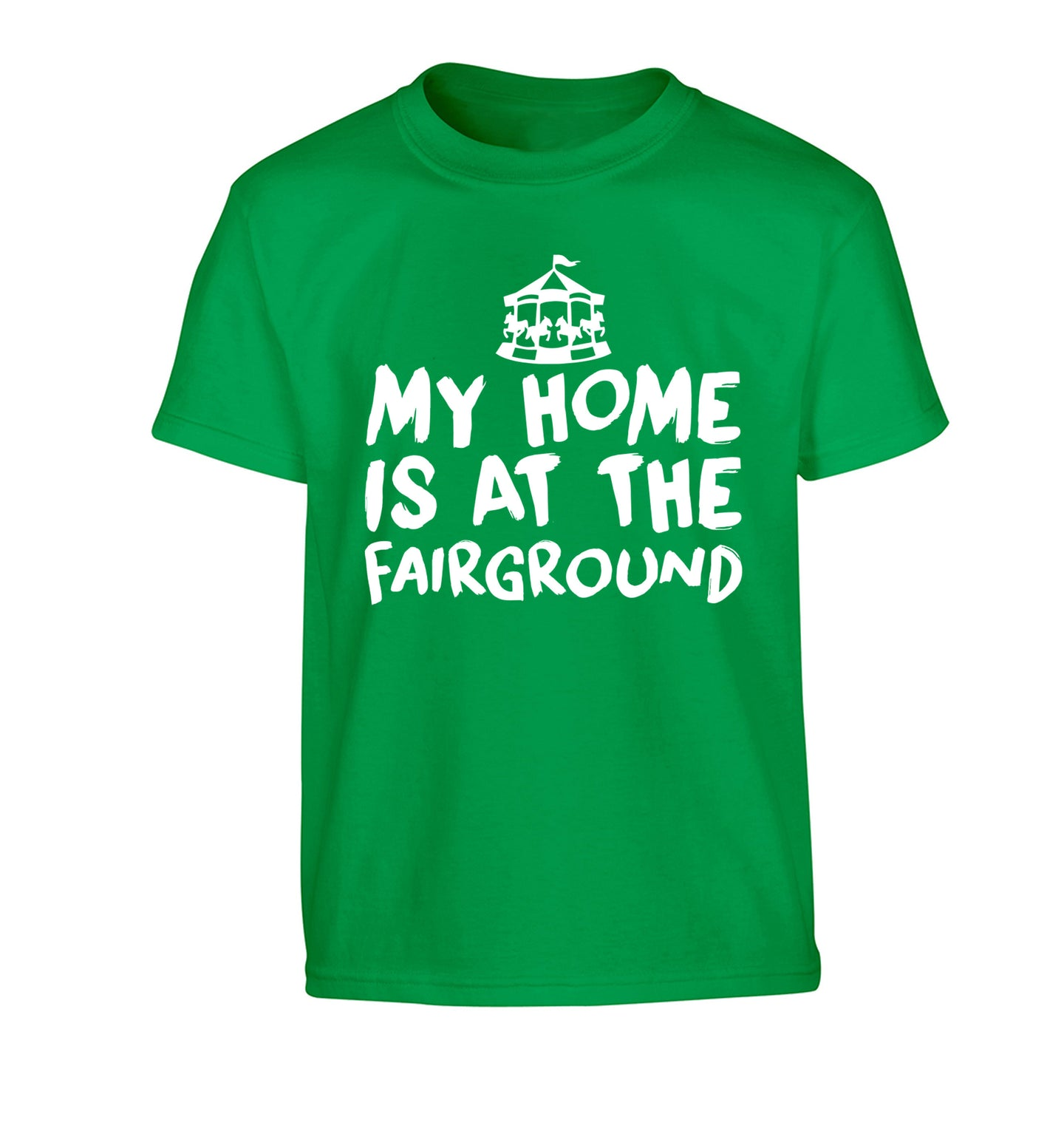 My home is at the fairground Children's green Tshirt 12-14 Years