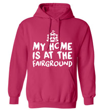 My home is at the fairground adults unisex pink hoodie 2XL