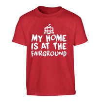 My home is at the fairground Children's red Tshirt 12-14 Years
