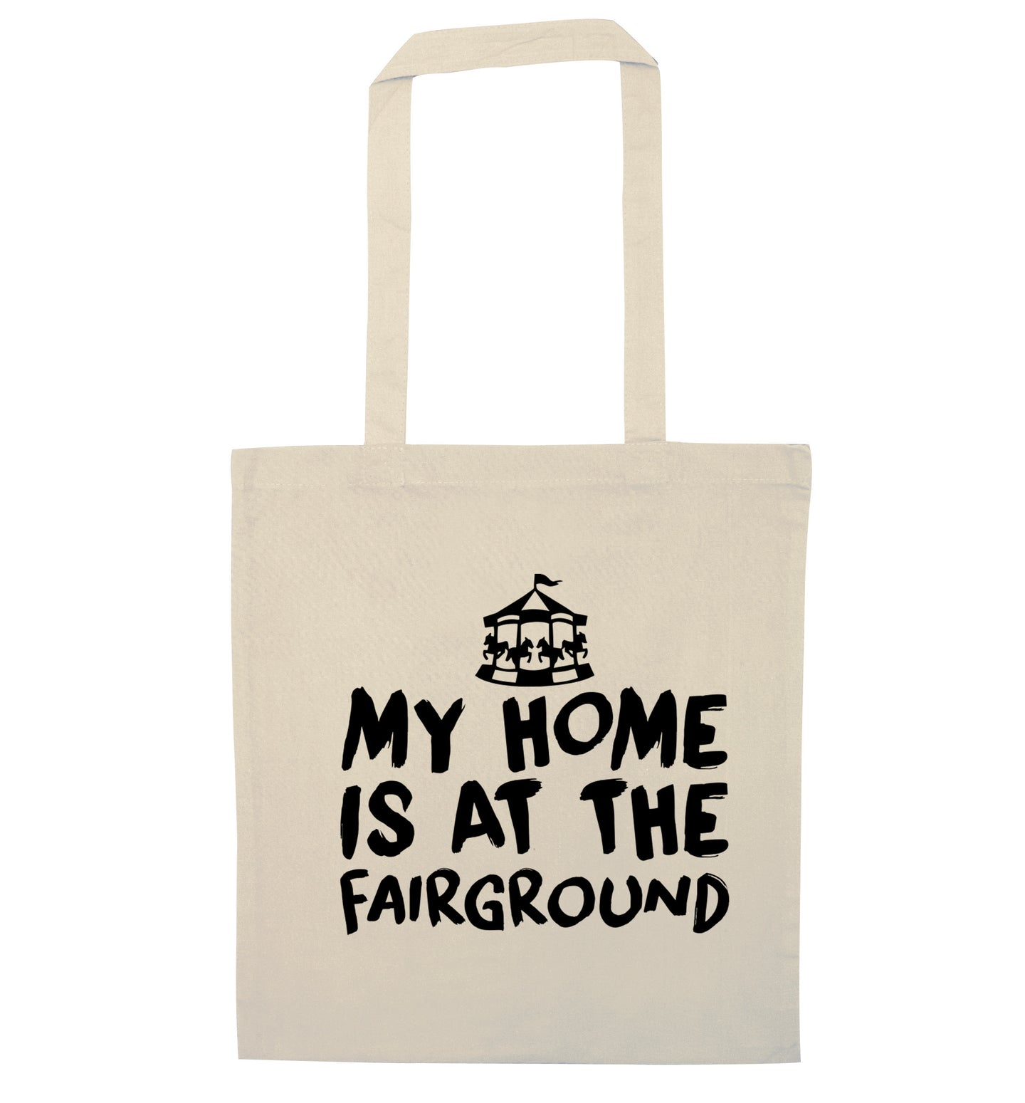 My home is at the fairground natural tote bag