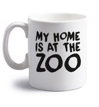 My home is at the zoo right handed white ceramic mug