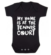 My home is at the tennis court Baby Vest black 18-24 months