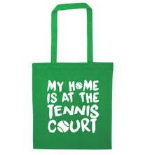 My home is at the tennis court green tote bag