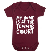 My home is at the tennis court Baby Vest maroon 18-24 months