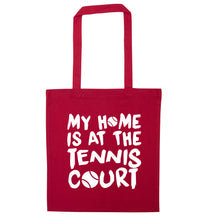 My home is at the tennis court red tote bag