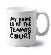 My home is at the tennis court left handed white ceramic mug