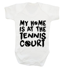 My home is at the tennis court Baby Vest white 18-24 months