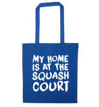 My home is at the squash court blue tote bag
