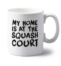 My home is at the squash court left handed white ceramic mug