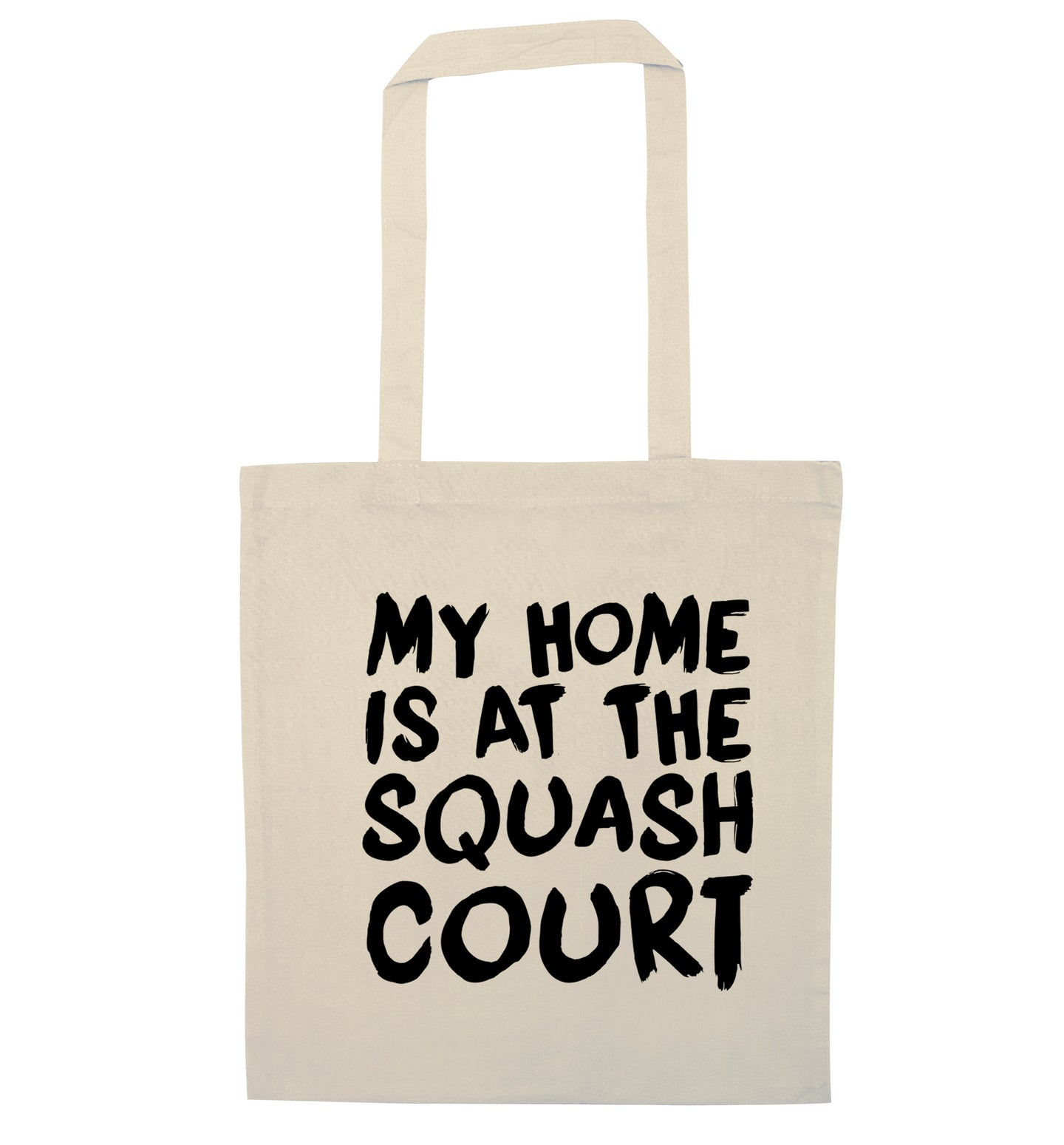 My home is at the squash court natural tote bag