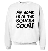 My home is at the squash court Adult's unisex white Sweater 2XL