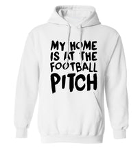 My home is at the football pitch adults unisex white hoodie 2XL