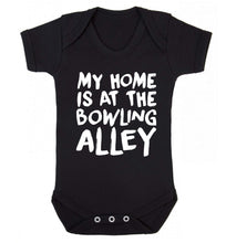 My home is at the bowling alley Baby Vest black 18-24 months
