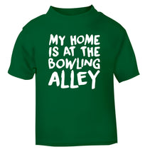 My home is at the bowling alley green Baby Toddler Tshirt 2 Years