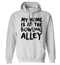 My home is at the bowling alley adults unisex grey hoodie 2XL