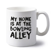 My home is at the bowling alley left handed white ceramic mug